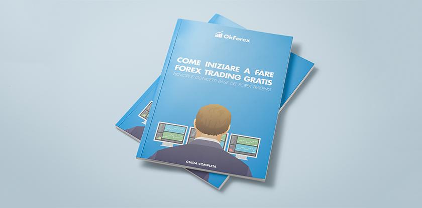 eBook Gratuito: Come Iniziare a Fare Forex Trading Gratis